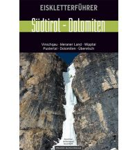 Eisklettern Eiskletterführer Südtirol - Dolomiten Panico Alpinverlag