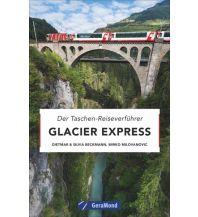 Eisenbahn Glacier Express GeraMond Verlag GmbH