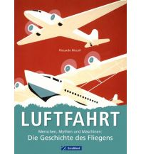 Erzählungen Luftfahrt GeraMond Verlag GmbH