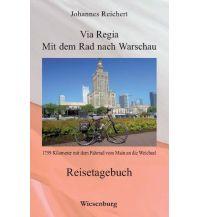 Radführer Via Regia - Mit dem Rad nach Warschau Wiesenburg Verlag