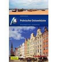 Reiseführer Polnische Ostseeküste Reiseführer Michael Müller Verlag Michael Müller Verlag GmbH.