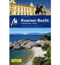 Reiseführer Kvarner-Bucht Reiseführer Michael Müller Verlag Michael Müller Verlag GmbH.