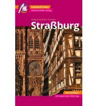 Reiseführer Straßburg MM-City Reiseführer Michael Müller Verlag Michael Müller Verlag GmbH.