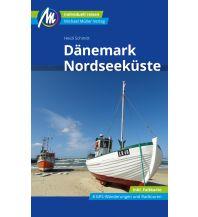 Reiseführer Dänemark Nordseeküste Reiseführer Michael Müller Verlag Michael Müller Verlag GmbH.