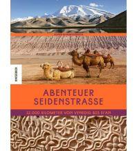 Bildbände Abenteuer Seidenstraße Knesebeck Verlag