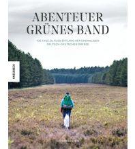 Outdoor Bildbände Abenteuer Grünes Band Knesebeck Verlag