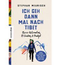 Bergerzählungen Ich geh dann mal nach Tibet Knesebeck Verlag