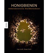 Naturführer Honigbienen - geheimnisvolle Waldbewohner Knesebeck Verlag