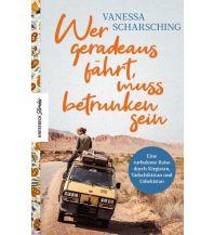 Reiseführer Wer geradeaus fährt, muss betrunken sein Knesebeck Verlag