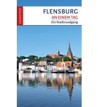 Reiseführer Flensburg an einem Tag Lehmstedt Verlag Leipzig
