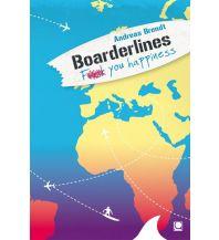 Reiselektüre Boarderlines - Fuck You Happiness Conbook Medien GmbH