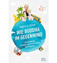 Reiseführer Wie Buddha im Gegenwind Conbook Medien GmbH