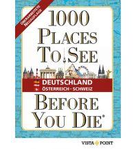 Reiseführer 1000 Places To See Before You Die - Deutschland, Österreich, Schweiz Vista Point