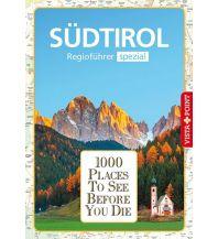 1000 Places-Regioführer Südtirol Vista Point