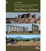 Reiseführer Die 40 bekanntesten archäologischen und historischen Stätten der Basilikata (Italien) Nünnerich-Asmus Verlag & Media
