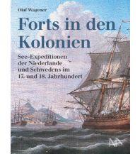 Ausbildung und Praxis Forts in den Kolonien Nünnerich-Asmus Verlag & Media