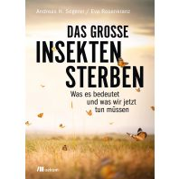 Naturführer Das große Insektensterben Oekom Verlag