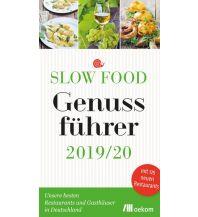 Hotel- und Restaurantführer Slow Food Genussführer 2019/20 Oekom Verlag