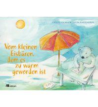 Kinderbücher und Spiele Vom kleinen Eisbären, dem es zu warm geworden ist Oekom Verlag