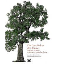 Naturführer Die Geschichte der Bäume Laurence king
