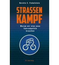 Radführer Straßenkampf Christian Links Verlag