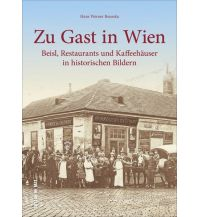 Reiseführer Zu Gast in Wien Sutton Verlag GmbH