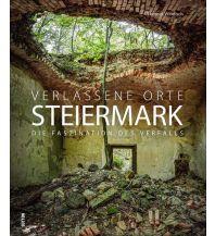 Verlassene Orte Steiermark Sutton Verlag GmbH