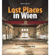 Bildbände Lost Places in Wien Sutton Verlag GmbH