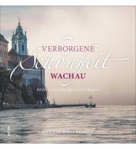 Bildbände Verborgene Schönheit Wachau Sutton Verlag GmbH