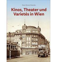 Reiseführer Kinos, Theater und Varietés in Wien Sutton Verlag GmbH