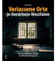 Bildbände Verlassene Orte in Nordrhein-Westfalen Sutton Verlag GmbH