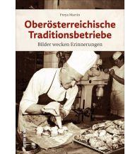 Reiseführer Oberösterreichische Traditionsunternehmen Sutton Verlag GmbH