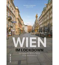 Wien im Lockdown Sutton Verlag GmbH