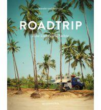 Bildbände Roadtrip – Eine Liebesgeschichte Reisedepeschen Verlag