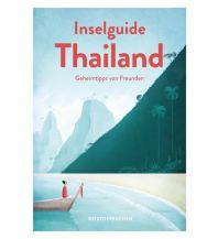 Reiseführer Der Inselguide Thailand - Geheimtipps von Freunden Reisedepeschen Verlag