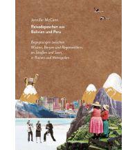 Reiseführer Reisedepeschen aus Bolivien und Peru Reisedepeschen Verlag