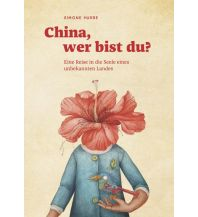 Reiseführer China, wer bist du? Reisedepeschen Verlag