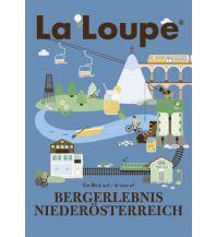 Reiseführer La Loupe Bergerlebnis Niederösterreich, No.1 Nova