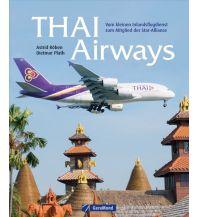 Ausbildung und Praxis Thai Airways GeraMond Verlag GmbH