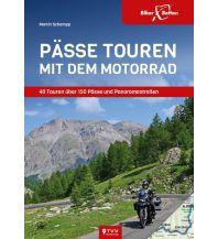 Motorradreisen Pässetouren mit dem Motorrad Touristik-Verlag Vellmar