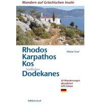 Wanderführer Rhodos, Karpathos, Kos, Südlicher Dodekanes Graf Dieter