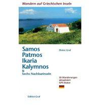 Wanderführer Wandern auf Sámos, Pátmos, Ikaría, Kálymnos & Sechs Nachbarinseln Graf Dieter