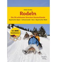 Langlauf und Rodeln Rodeln – Die 50 schönsten Strecken Deutschlands Stefan Herbke Bergbild-Verlag