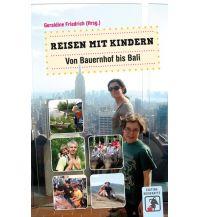 Reisen mit Kindern Reisen mit Kindern Dryas Verlag Mannheim
