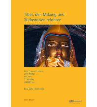 Raderzählungen Tibet, den Mekong und Südostasien erfahren - Eine Velo-Traumreise Weltenbummel-Verlag