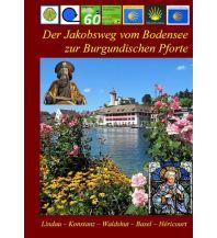 Weitwandern Der Jakobsweg vom Bodensee zur Burgundischen Pforte Jakobsweg-Team Winnenden