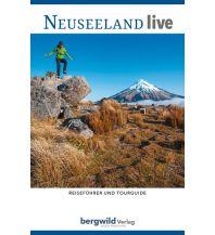 Reiseführer Reiseführer und Tourguide Neuseeland live Bergwild Verlag