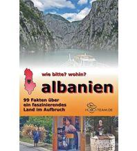 Reiseführer wie bitte? wohin? albanien - 99 Fakten über ein faszinierendes Land im Aufbruch Hobo Team
