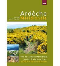 Reiseführer Ardèche Méridionale Ardechereisen
