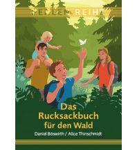 Outdoor Kinderbücher Das Rucksackbuch für den Wald Perlenreihe